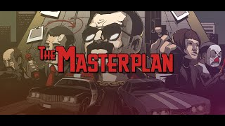 The Masterplan Trailer