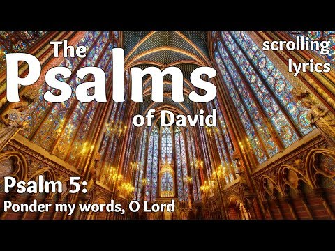 ♫ Psalm 5 | Ponder my words, O Lord | with LYRICS