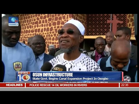 News@10: Osun State Govt. Begins Canal Expansion Project In Osogbo 18/09/16 Pt. 3