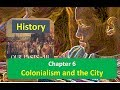 Chapter 6 Colonialism and the City CLASS 8 History NCERT