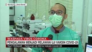 Cerita Relawan Uji Vaksin Covid-19