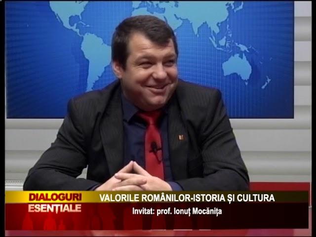 VALORILE ROMÂNILOR-ISTORIA ȘI CULTURA - Invitat: prof. Ionuț Mocănița