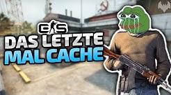 Das Ende von Cache - ♠ Counter-Strike: Global Offensive ♠