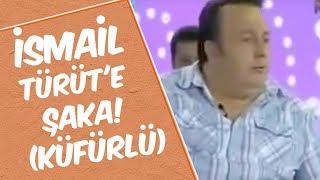 Şakacı Mustafa Karadeniz - İsmail Türüt'e Şaka! (Küfürlü)