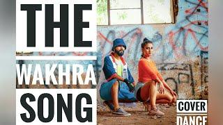 The Wakhra Dance Cover  Judgementall Hai Kya Kangana R & Rajkummar R Tanishk,Navv Inder:Raja Kumari