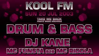 DJ Kane With MC Funsta & MC Riddla | Kool FM 94.5 (DNB Pirate Radio) | Drum & Bass 2003