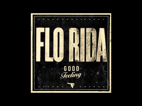 Flo Rida - Good Feeling. Lyrics In Description!