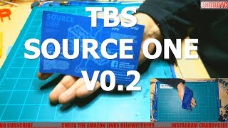 TBS SOURCE ONE V0.2 BUILD OUT