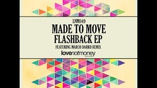 Made To Move - I Want You (Marco Darko Remix)