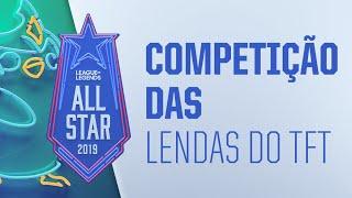 All-Star - Dia 1 | Competição das Lendas do TFT