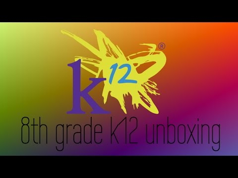8th grade K12 Unboxing