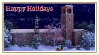 Happy Holidays from California State University, Chico 2013