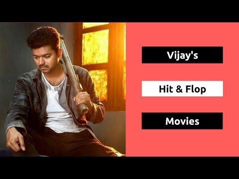 Vijay Hits and Flops Movies List | Thalapathy Vijay All Movies Box Office Collection