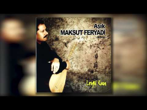 Aşık Maksut Feryadi - Kimde Var