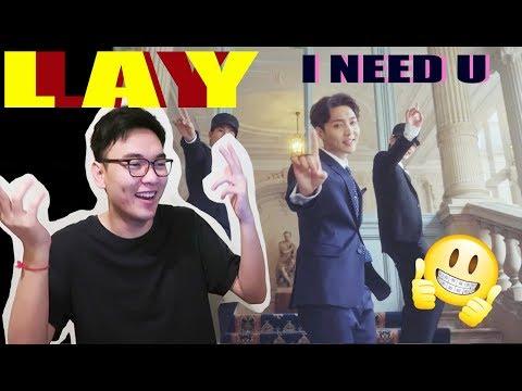 LAY 레이 - I NEED U(需要你) MV Reaction [FIRST REACTION TO EXO's LAY]