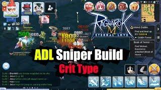 Ragnarok M Eternal Love ADL Sniper Crit Type Build