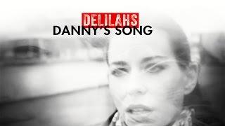 DELILAHS - Danny