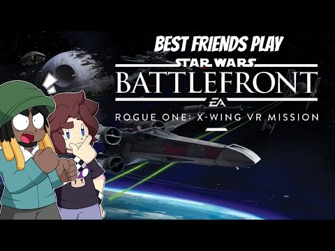 Best Friends Play Star Wars Battlefront: Rogue One X-Wing VR Mission