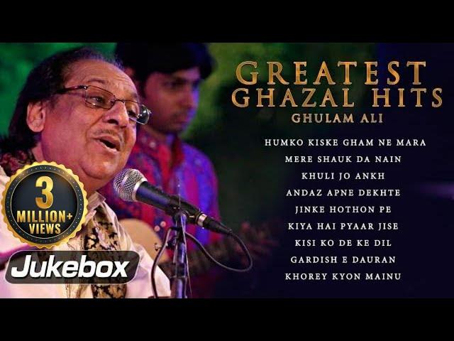 Ghulam Ali Greatest Ghazal Hits | Pakistani Romantic Sad Ghazals