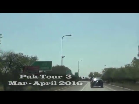 Pakistan Tour 2016 Part 3 Motorway  to Lahore