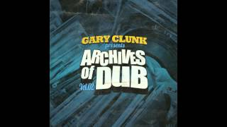 Gary Clunk - Archives Of Dub vol. 2 [FULL ALBUM - ODGP088]
