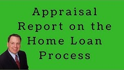 Steps in the Appraisal Process when Buying or Refinancing a House