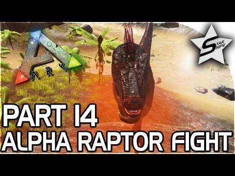 THE ALPHA RAPTOR BATTLE!! - ARK Survival Evolved PS4 PRO Gameplay Part 14