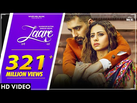 LAARE : Maninder Buttar   Sargun Mehta   B Praak   Jaani   Arvindr Khaira   New Punjabi Song 2019