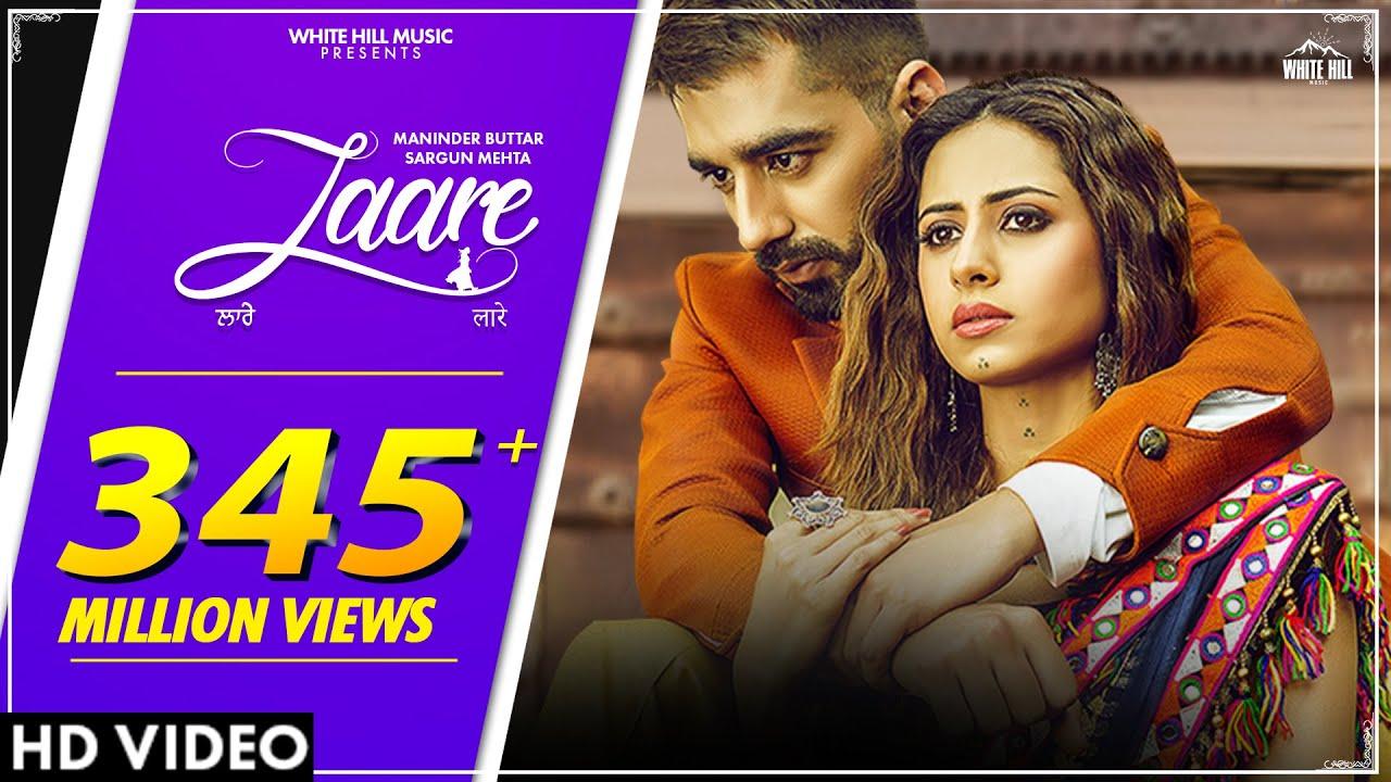 LAARE : Maninder Buttar | Sargun Mehta | B Praak | Jaani | Arvindr Khaira | New Punjabi Song 2019