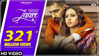 LAARE : Maninder Buttar | Sargun Mehta | B Praak | Jaani | Arvindr Khaira | New Punjabi Song 2019.mp3