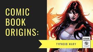 Typhoid Mary - Comic Basics Origins