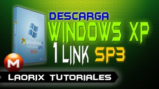 ✓ COMO DESCARGAR WINDOWS XP SP3 (MEGA) - 1link facil y rapido