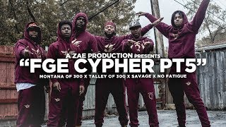 "Montana Of 300 x TO3 x $avage x No Fatigue ""FGE CYPHER Pt 5"" Shot By @AZaeProduction"