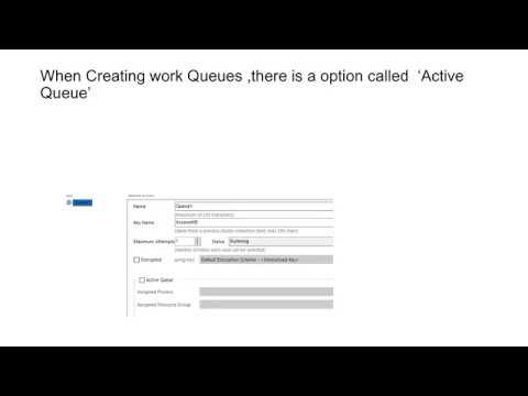 RPA-Blueprism -Active Queue -Best Practices
