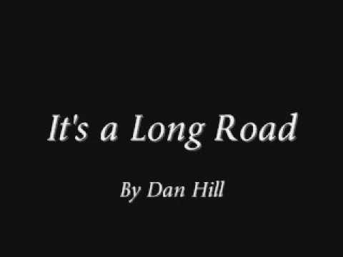 Dan Hill - It's a Long Road + lyrics