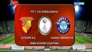 Goztepe vs Adana Demirspor full match