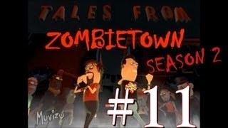 TALES FROM ZOMBIETOWN - S2 Episode (11)