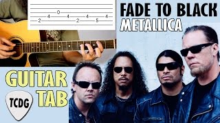 Gambar cover Fade To Black (Metallica) En Guitarra Acústica | Tutorial Con Tablatura TCDG