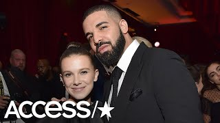 Millie Bobby Brown Defends Her 'Lovely' Friendship With Drake: 'I'm Very Blessed' | Access