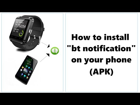 How to install Bt notification: APK (Only for Android) - YouTube