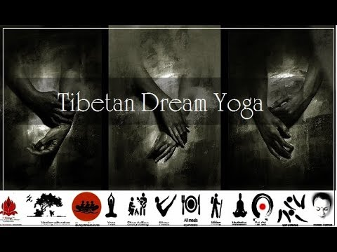 Tibetan Dream Yoga I स्वप्नदर्शन