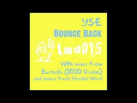 Yse - Bounce Back (Burnski '3rd Time Lucky Mix)