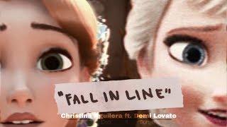Fall In Line (V/Elspunzel) •Christina Aguilera ft. Demi Lovato•