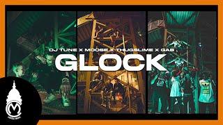 DJ TUNE x Moose x Thug Slime x GAB - Glock