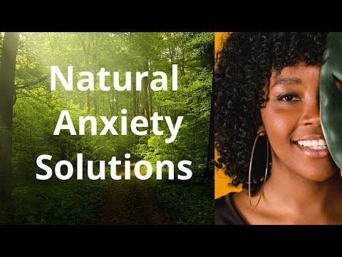 Natural Anxiety Solutions