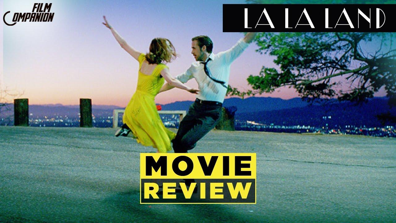 La La Land Movie Review   Anupama Chopra