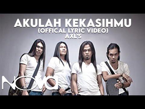 AXL'S - Akulah Kekasihmu (Official Lyric Video)
