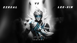 League Of Legends The Best Lucky Kill You Have Ever Seen With Ezreal vs Lee Sin ..!!