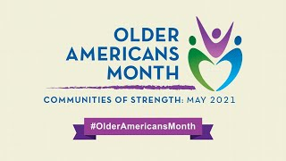 Connecting Communities: Older Americans Month