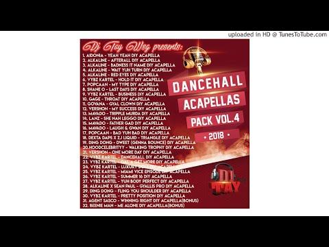 DANCEHALL ACAPELLA PACK VOL.4 2018 (LINK IN DESCRIPTION)